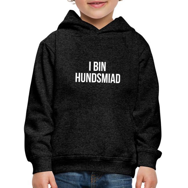Vorschau: I bin hundsmiad - Kinder Premium Hoodie
