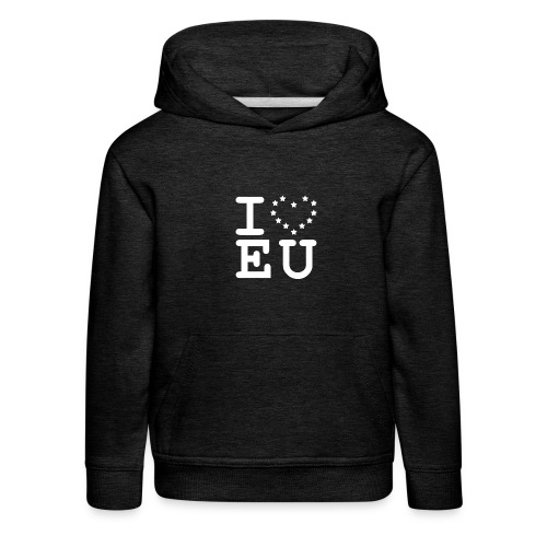 i love EU European Union Brexit - Kids' Premium Hoodie