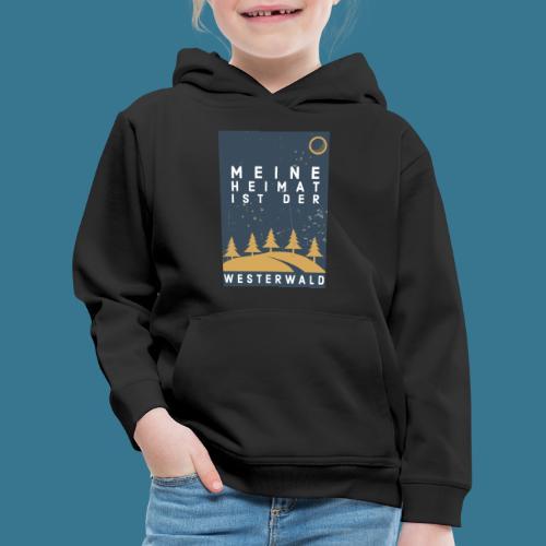 Heimatliebe Westerwald - Kinder Premium Hoodie