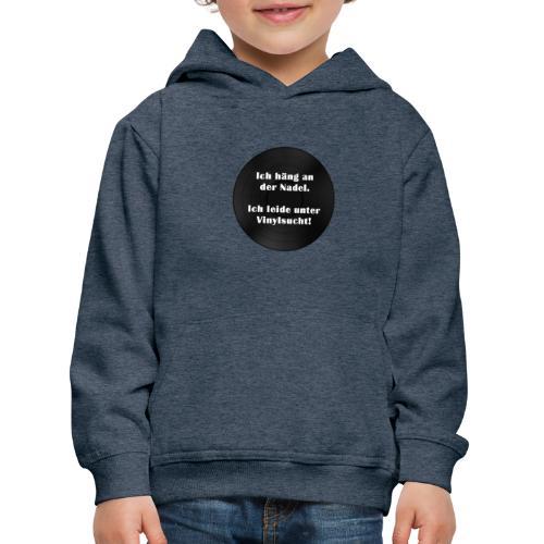 Plattensucht - Kinder Premium Hoodie