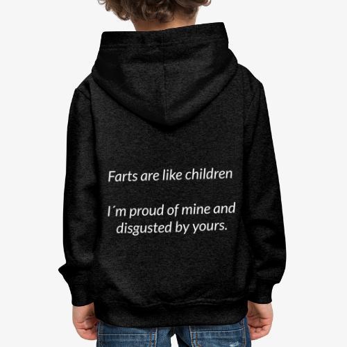 Farts Are Like Children - Kids' Premium Hoodie
