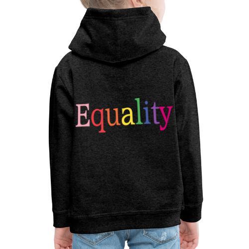 Equality | Regenbogen | LGBT | Proud - Kinder Premium Hoodie