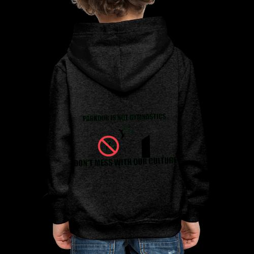 DON'T MESS WITH OUR CULTURE - Kids' Premium Hoodie