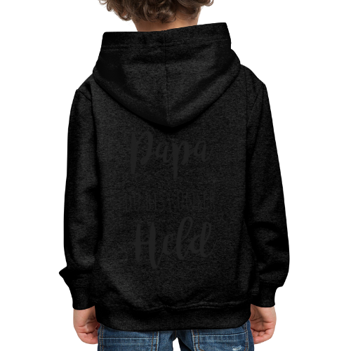 Papa du bist unser Held - Kinder Premium Hoodie