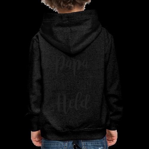 Papa du bist mein Held - Kinder Premium Hoodie