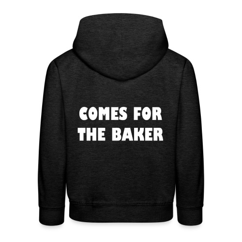 comes for the baker - Kinderen trui Premium met capuchon