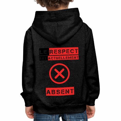 Le respect est actuellement absent - Pull à capuche Premium Enfant
