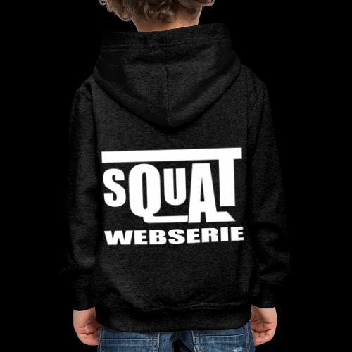 SQUAT WEBSERIE - Pull à capuche Premium Enfant