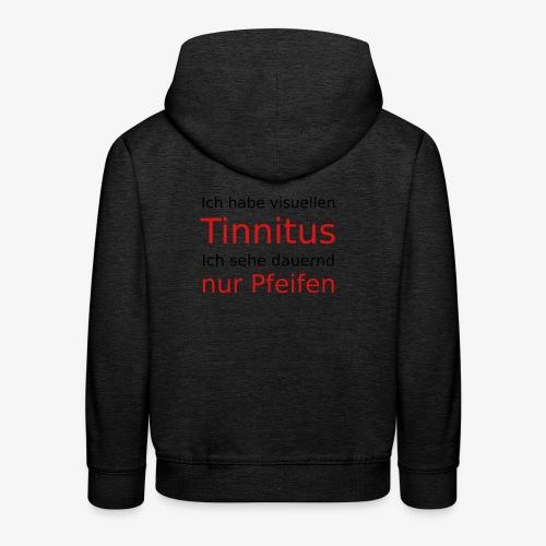 visuellen Tinnitus - Kinder Premium Hoodie