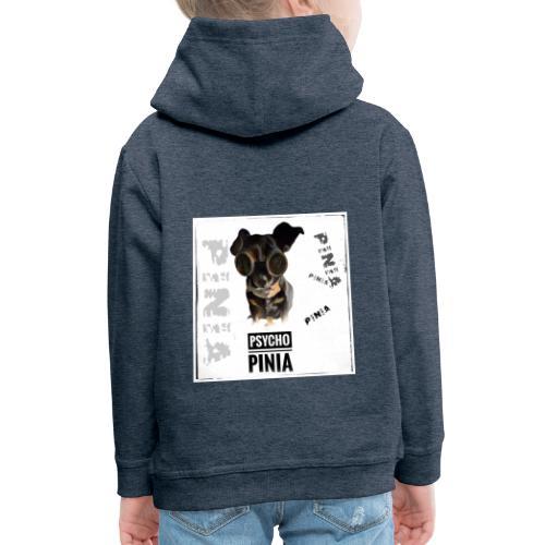 Psycho Pinia - Kinder Premium Hoodie