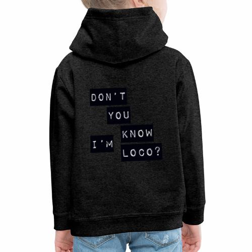 Loco - Kids' Premium Hoodie