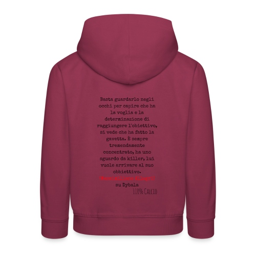 maglia110 dybala - Felpa con cappuccio Premium per bambini