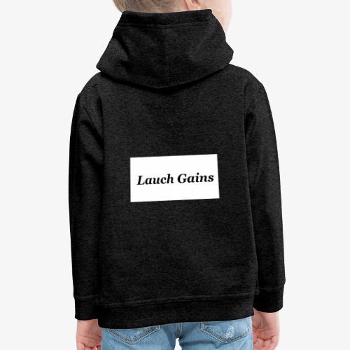 Lauch Gains - Kinder Premium Hoodie