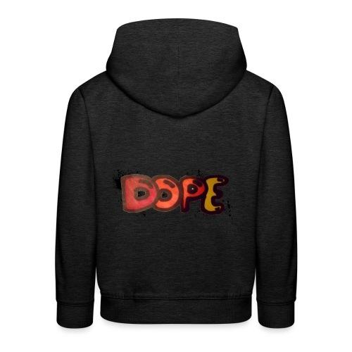 Dope phrase - Kids' Premium Hoodie
