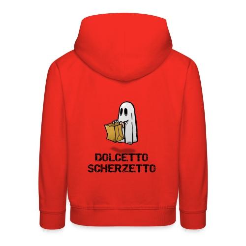 Dolcetto Scherzetto Magliette Bambini Uomo Donna - Felpa con cappuccio Premium per bambini