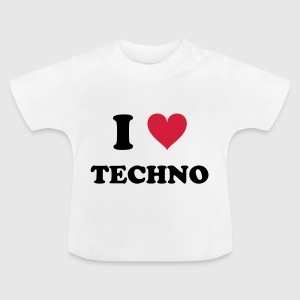 I LOVE TECHNO - Baby T-Shirt