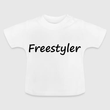 freestyler - Baby T-Shirt
