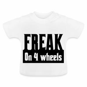 Freakon4wheels - Baby T-shirt