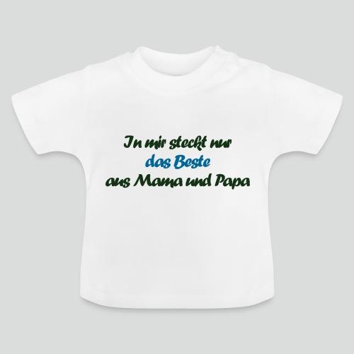 Nur das Beste - Baby T-Shirt