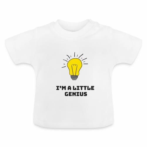 Je suis un petit génie - T-shirt Bébé