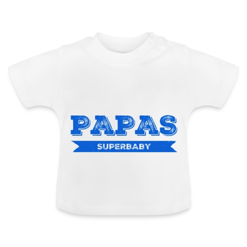 Papas Superbaby - Baby T-Shirt