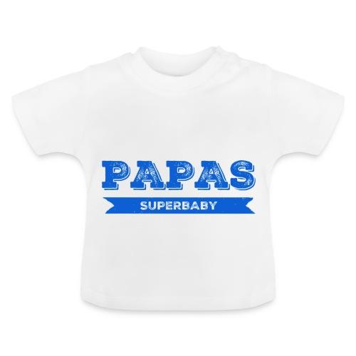 Papas Superbaby - Baby T-Shirt