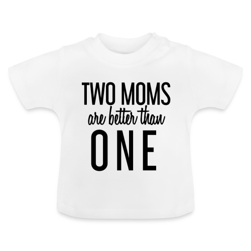 Two moms - Twee mama's - LGBT Family - Baby T-shirt