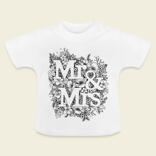 Mr and Mrs - Baby T-Shirt