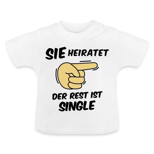 Sie heiratet, der Rest ist Single - JGA T-Shirt - Baby T-Shirt