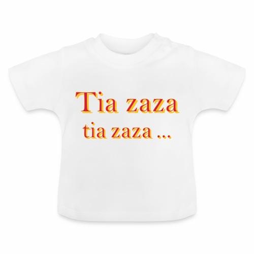 Tia zaza - T-shirt Bébé