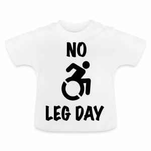 nolegday - Baby T-shirt