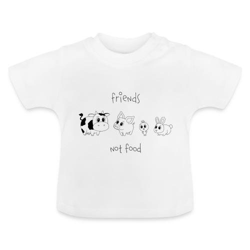 Friends, not food! (Schwarz) - Baby T-Shirt