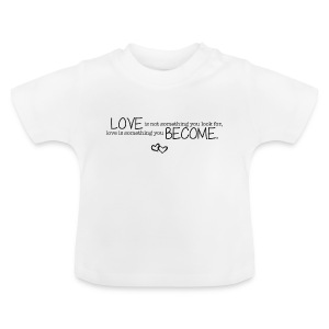 Quote hoodie - Baby T-Shirt