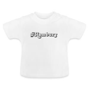 #Hamburg - Baby T-Shirt