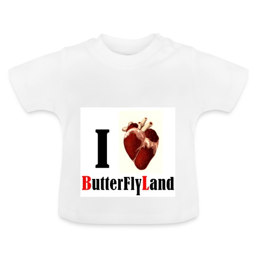 I love Butterflyland - T-shirt Bébé