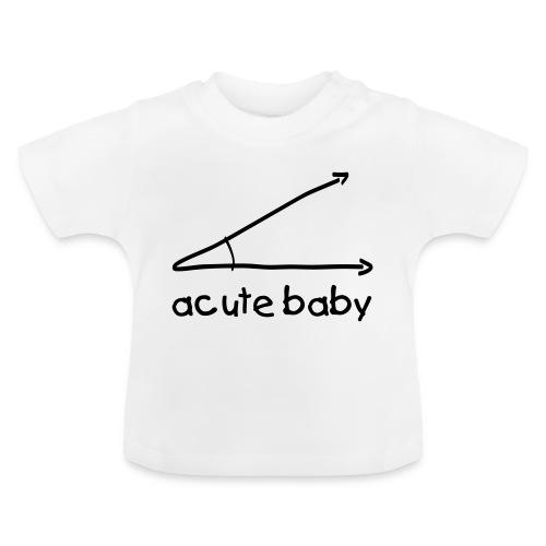 Acute baby - Baby T-Shirt