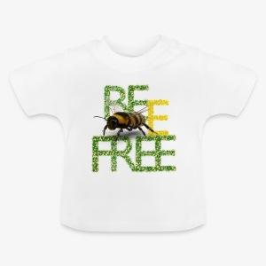 bee free bądż wolna wolny - Koszulka niemowlęca
