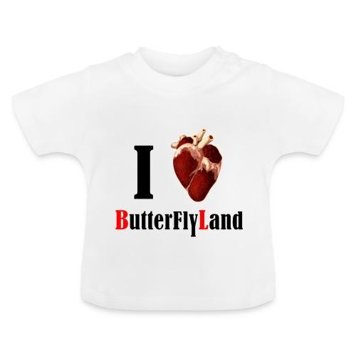 I love Butterflyland - T-shirt Bébé