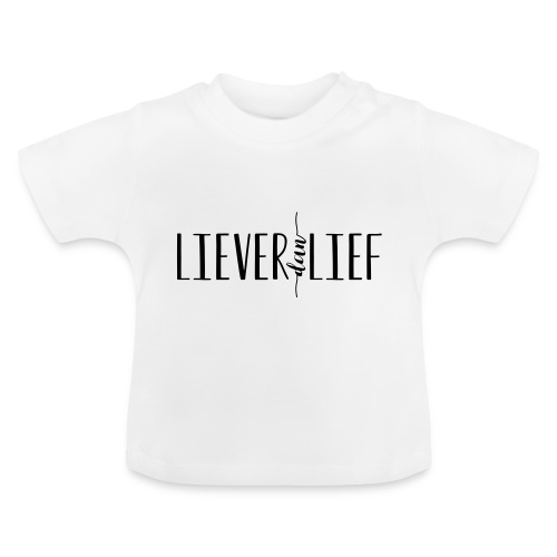 Liever dan Lief logo - Baby T-shirt