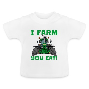 I farm you eat jd - Baby T-shirt