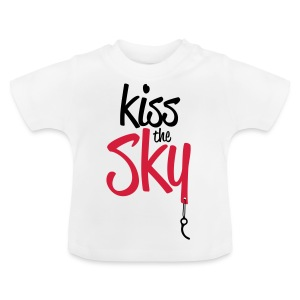 Kiss the Sky - Baby T-Shirt