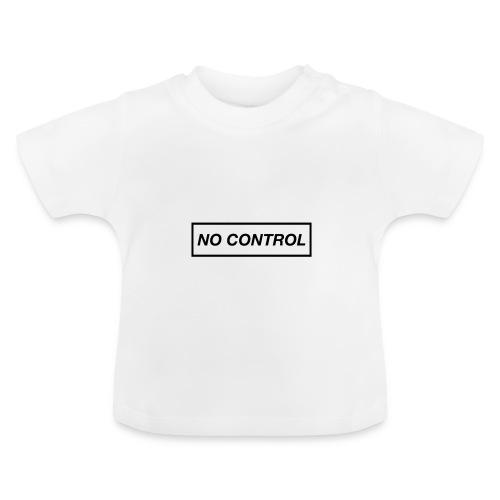 No Control - Baby-T-skjorte