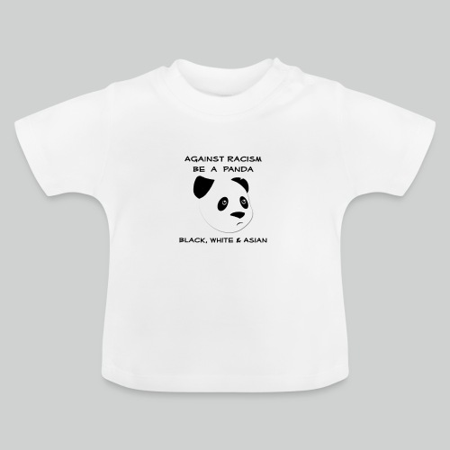 Against Racism Panda - Baby T-Shirt