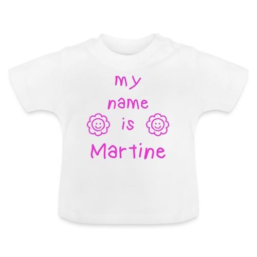 MARTINE MY NAME IS - T-shirt Bébé