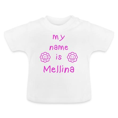 MELLINA MY NAME IS - T-shirt Bébé