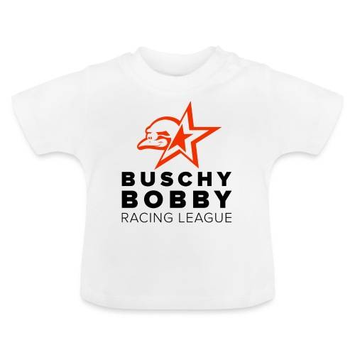 Buschy Bobby Racing League on white - Baby T-Shirt
