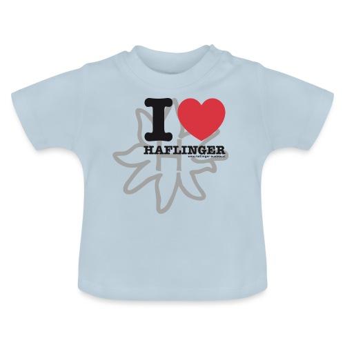 I love Haflinger - Baby T-Shirt