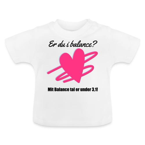 I Balance Design - Baby T-shirt