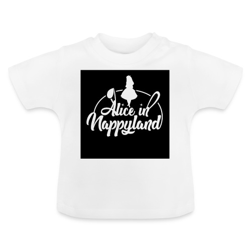 Alice in Nappyland TypographyWhite 1080 - Baby T-Shirt