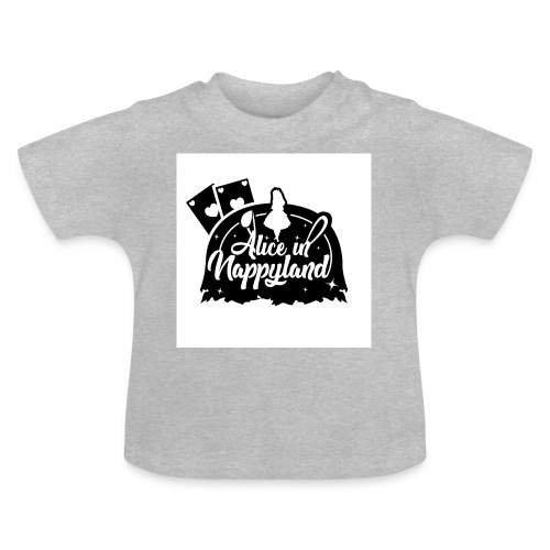 Alice in Nappyland TypographyWhite with background - Baby T-Shirt